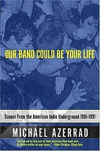 205px-Our_Band_Could_Be_Your_Life_book_cover.jpg