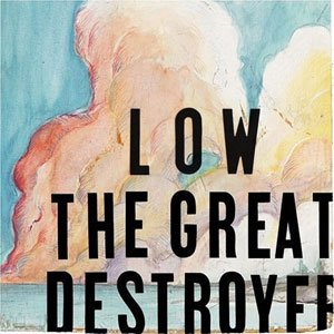 Low-The-Great-destroyer.jpg