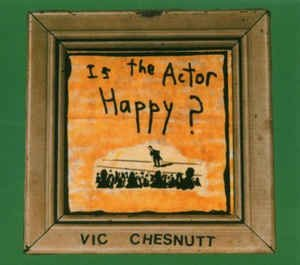 Is The Actor Happy? (CD, Album) album cover