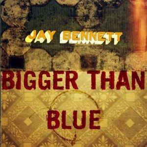 Bigger Than Blue (CD, Album) album cover