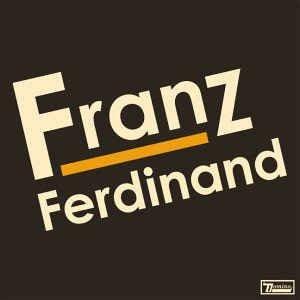 Franz Ferdinand (CD, Album, Reissue) album cover