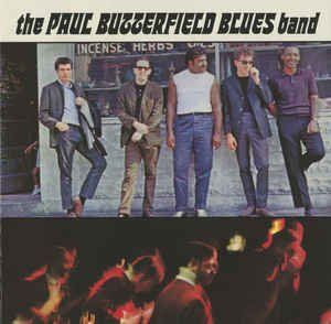 The Paul Butterfield Blues Band (CD, Album, Reissue) album cover