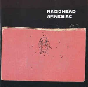 Amnesiac (CD, Album, Unofficial Release) album cover