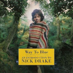 Way To Blue - An Introduction To Nick Drake (CD, Compilation) album cover