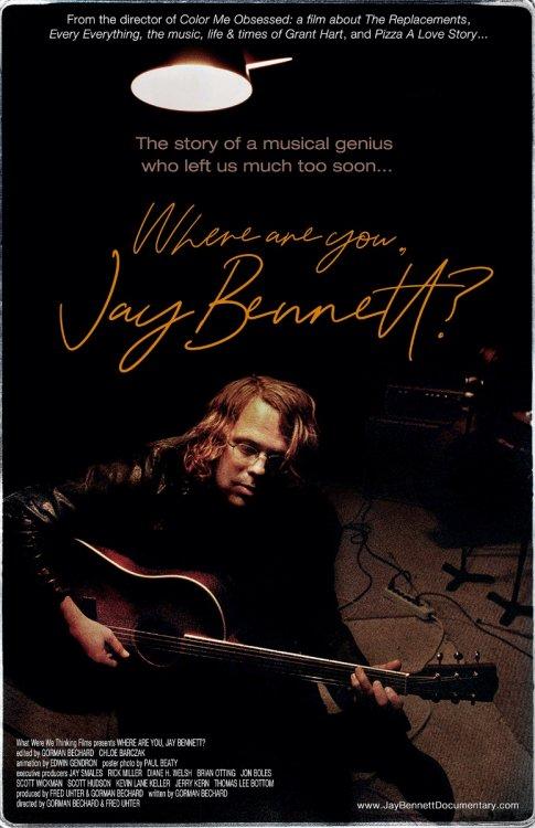 Where Are You Jay Bennett poster ver3-new design-1200wide.jpg