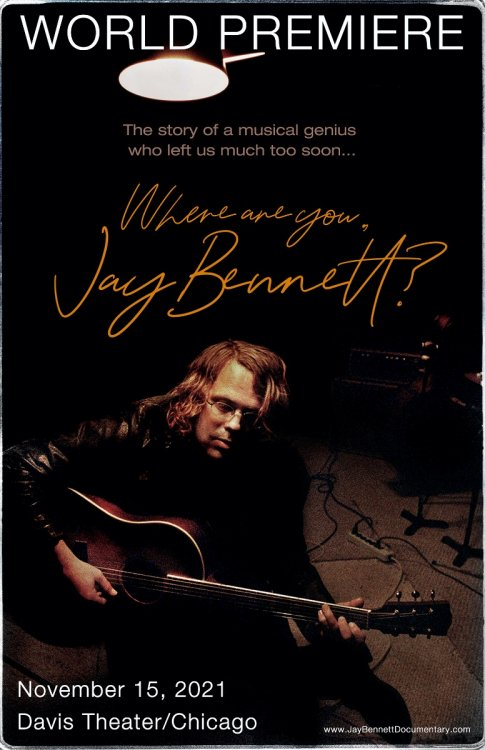 Where Are You Jay Bennett poster WORLD PREMIERE small.jpg